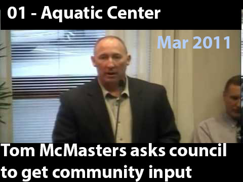 01 - Tom McMasters asks council to allow the public to comment on the proposed land purchase for the Aquatic Center  March 14, 2011