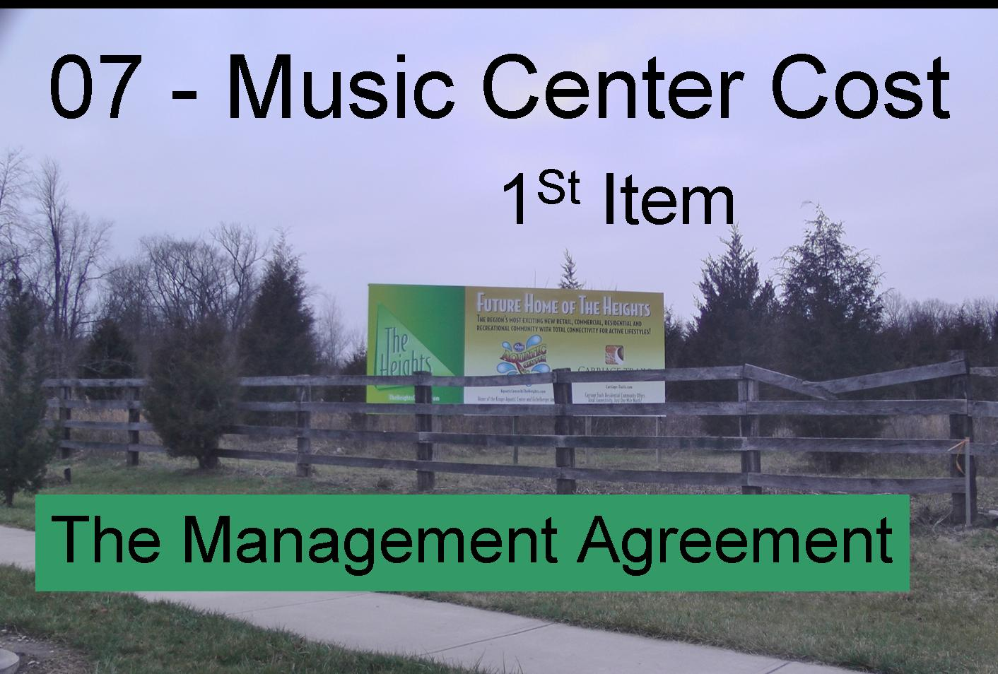 07 - Music Center Costs - Part 1 The Management Agreement